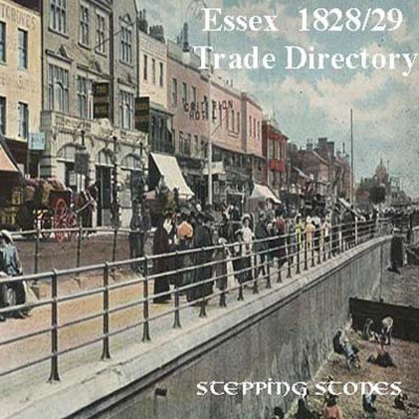 Trades Directory Trades: Essex 1828-29 Trade Directory