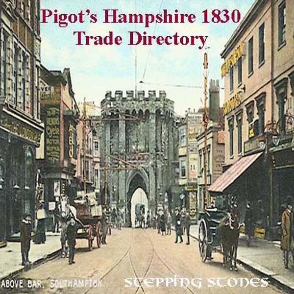 Trades Directory Trades: Hampshire 1830 Trade Directory
