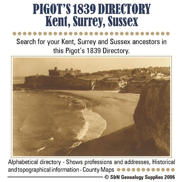 Fitted In Sussex Surrey And Kent: Kent, Surrey & Sussex Pigot's 1839 Directory