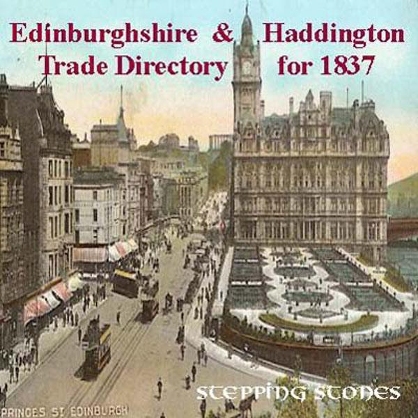 Trades Directory Trades: Edinburghshire & Haddington 1837