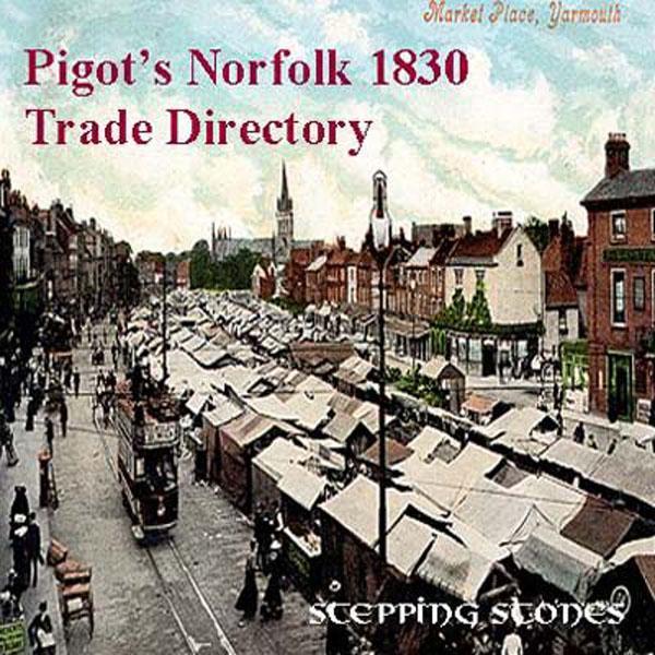 Trades Directory Trades: Norfolk 1830 Trade Directory