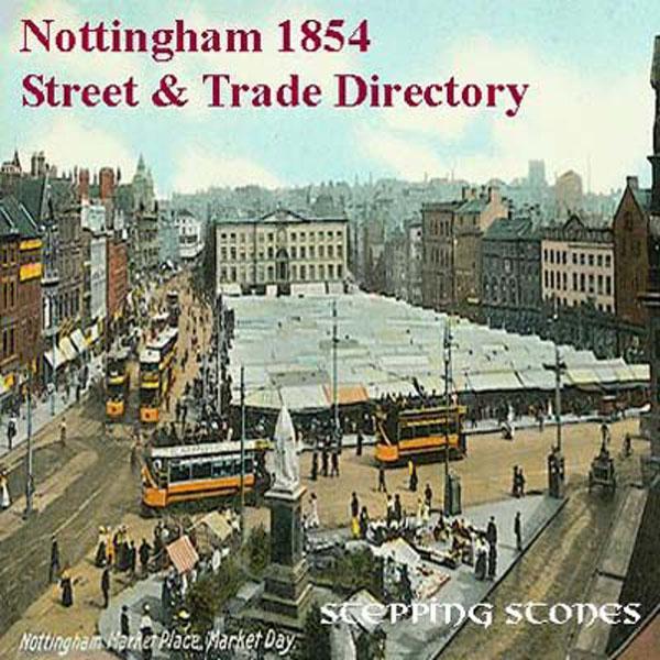 Trades Directory Trades: Nottingham 1854 Street & Trade Directory