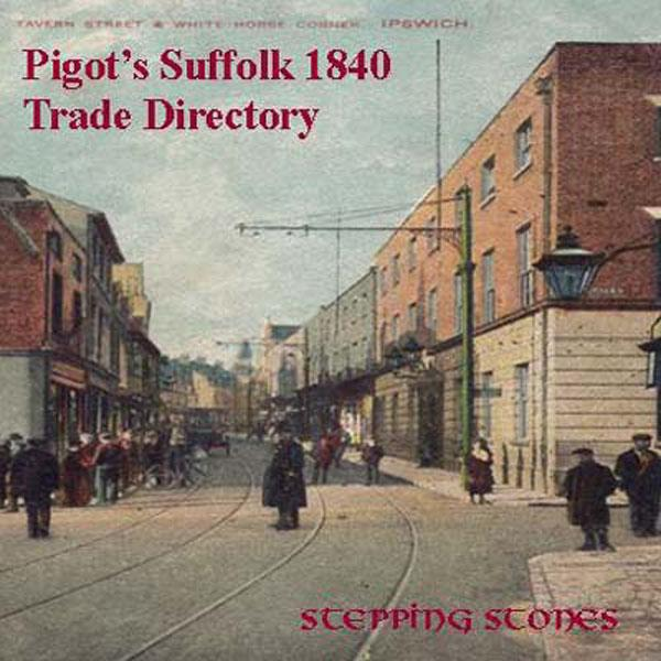 Trades Directory Trades: Suffolk 1840 Trade Directory