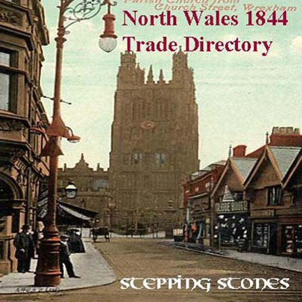 Trades Directory Trades: Wales, North Wales 1844 Trade Directory