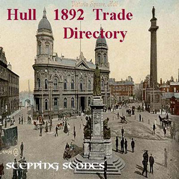 Trades Directory Trades: Yorkshire, Hull 1892 Trade Directory