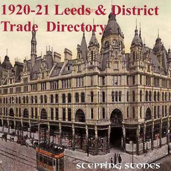 Trades Directory Trades: Yorkshire, Leeds & District 1920-21 Trade Directory
