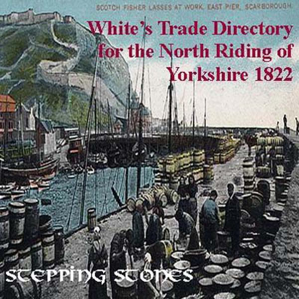 Trades Directory Trades: Yorkshire, North Yorkshire 1822 Trade Directory