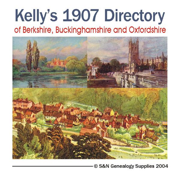 Berkshire, Buckinghamshire & Oxfordshire Kelly's 1907 Directory