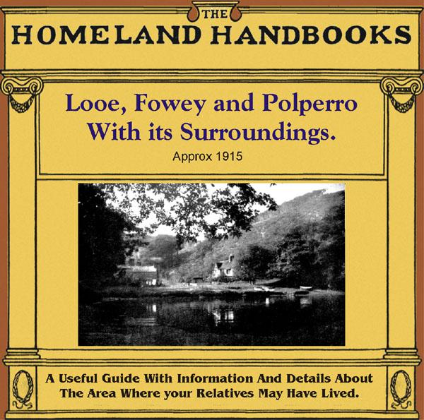 Cornwall, The Homeland Handbooks - Looe, Fowey and Polperro with their surroundings (Approx. 1915)