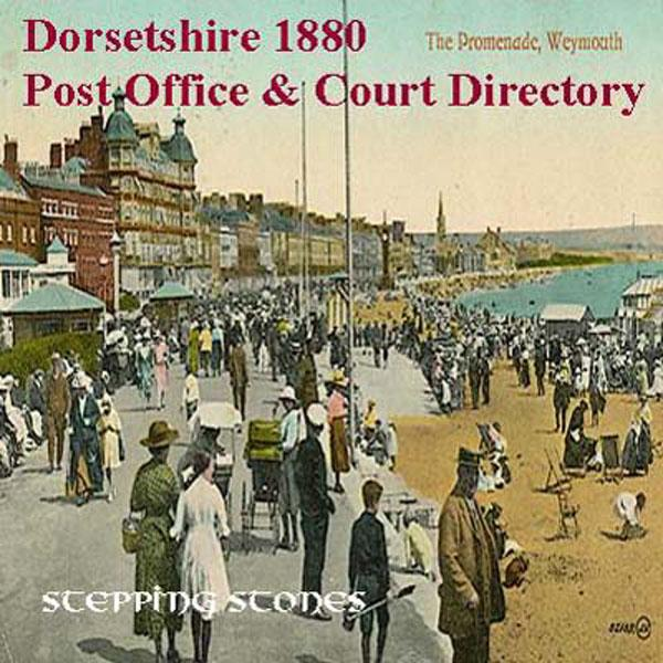 Dorsetshire 1880 Post Office Directory