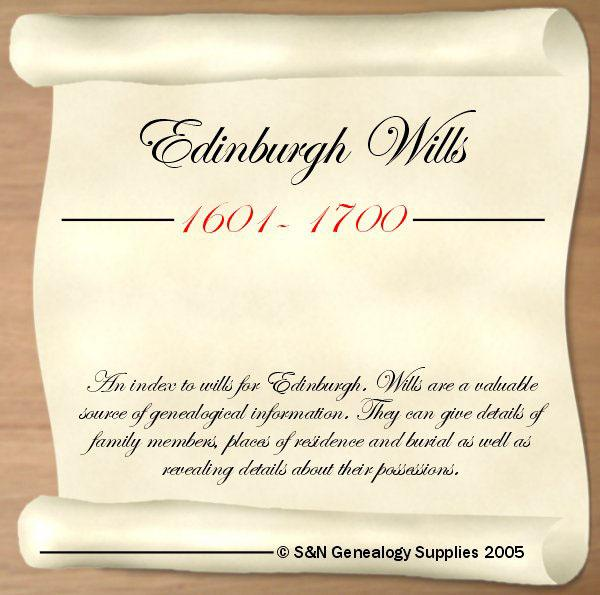 Scotland; Edinburgh Wills 1601 - 1700
