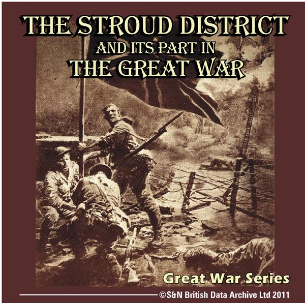 Gloucestershire, The Stroud District and its Part in the Great War