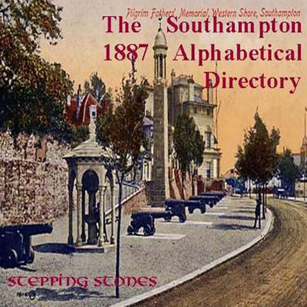 Hampshire, Southampton 1887 Alphabetical Named Directory
