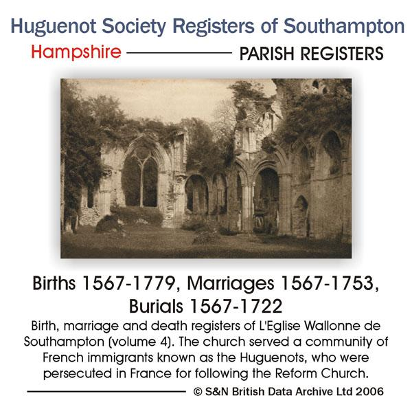 Hampshire, The Huguenot Society of London Registers of Southampton