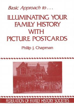 Illuminating your Family History with Picture Postcards - Free Postage