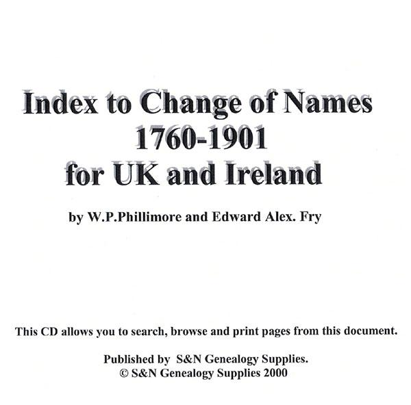 Index to Change of Names 1760-1901 for UK and Ireland by W.P. Phillimore and Edward Alex. Fry-