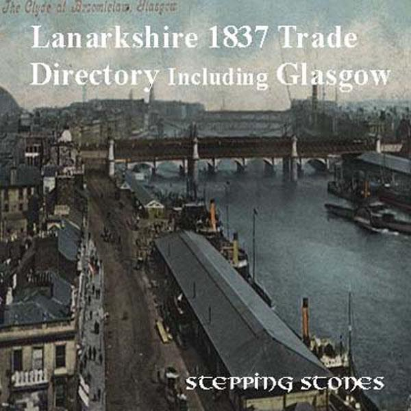 Scotland, Lanarkshire with Glasgow 1837 Trade Directory