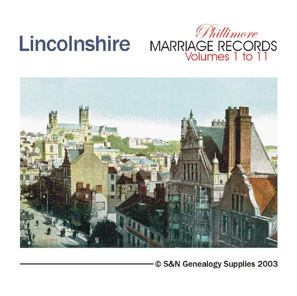 Lincolnshire Phillimore Parish Records  (Marriages) Volumes 01 to 11  on one CD