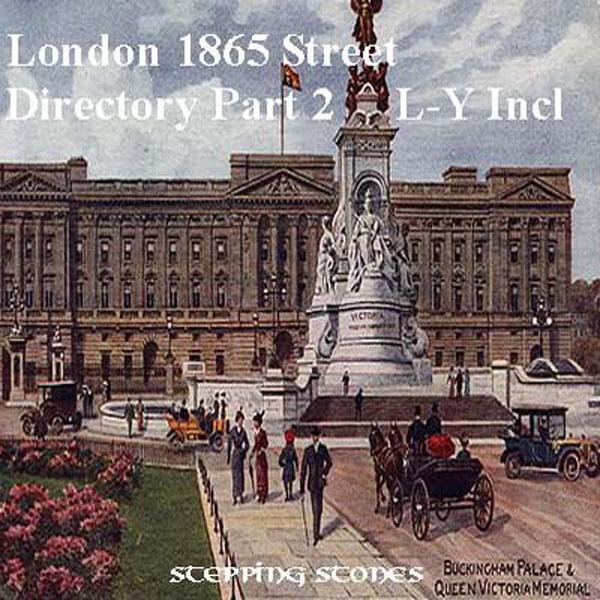 London 1865 Street Directory Part 2 L-Y