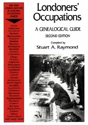 Londoners' Occupations A Genealogical Guide - Free Postage