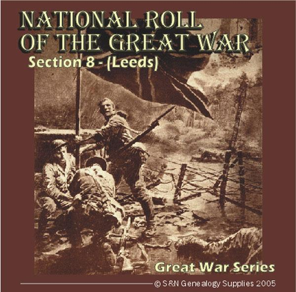 National Roll Of The Great War - Section 08 (Leeds)