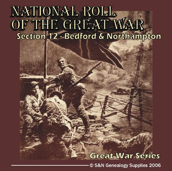 National Roll Of The Great War - Section 12 (Bedford and Northampton)