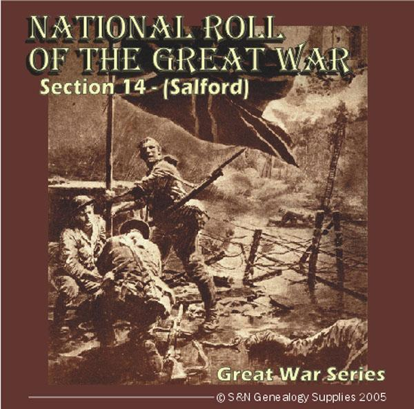 National Roll Of The Great War - Section 14 (Salford, Manchester)