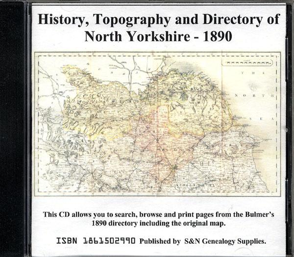 Yorkshire, Bulmer's Topography, History and Directory (Private & Commercial) of North Yorkshire 1890.