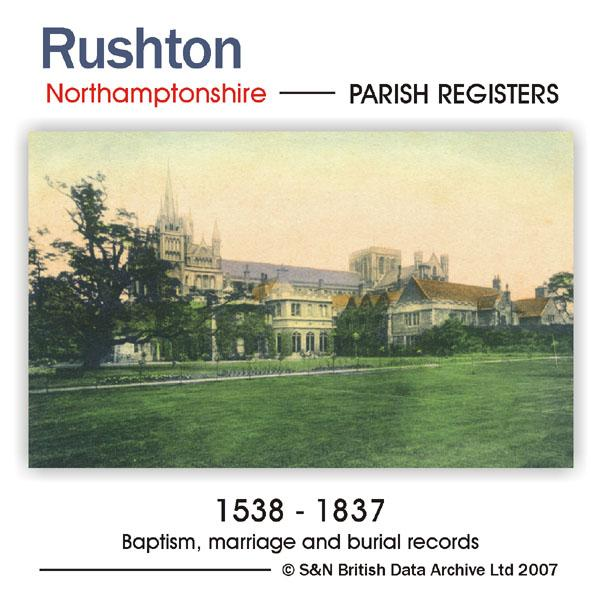 Northamptonshire, Rushton Parish Records 1538-1837