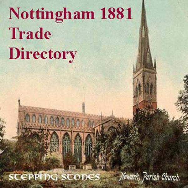 Nottinghamshire 1881 Trade Directory