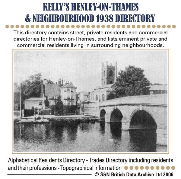 Oxfordshire, Henley-on-Thames & Neighbourhood 1938 Kelly's Directory
