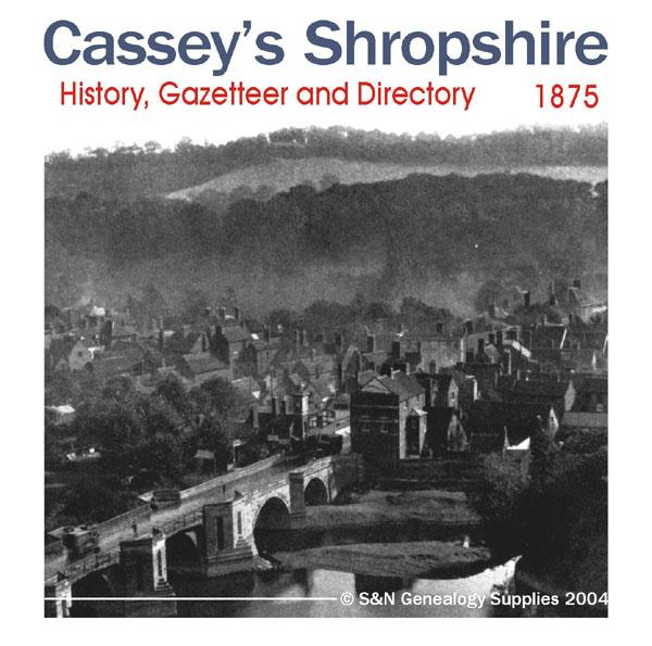 Shropshire, Cassey's Shropshire History, Gazetteer and Directory 1875