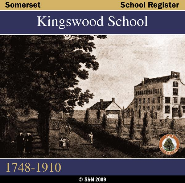 Somerset, Kingswood School Register 1748-1910