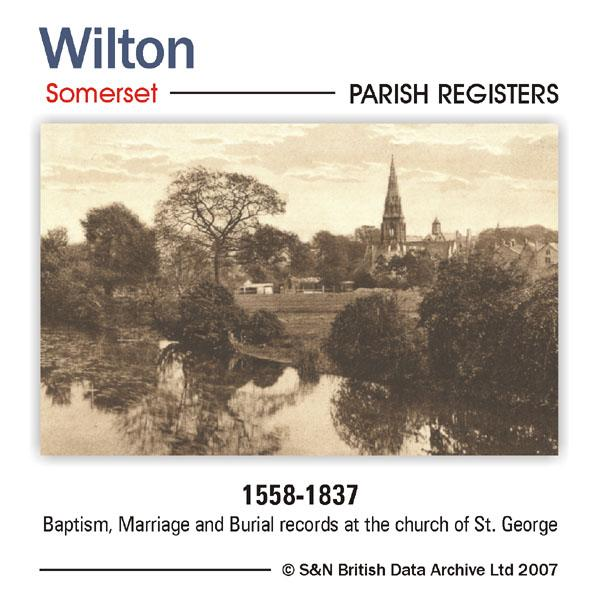 Somerset, Wilton Parish Registers 1558-1837