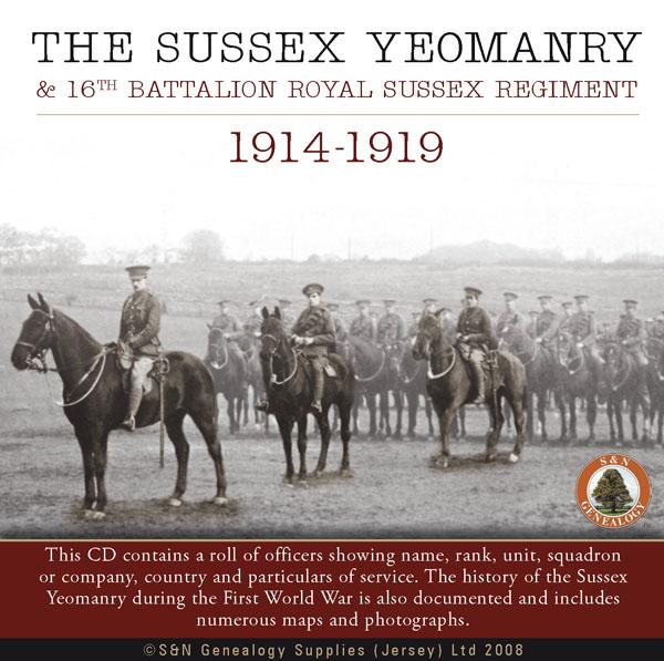 Sussex Yeomanry & 16th Battalion Royal Sussex Regiment 1914-1919