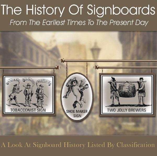 The History Of Signboards- From The Earliest Times To The Present Day