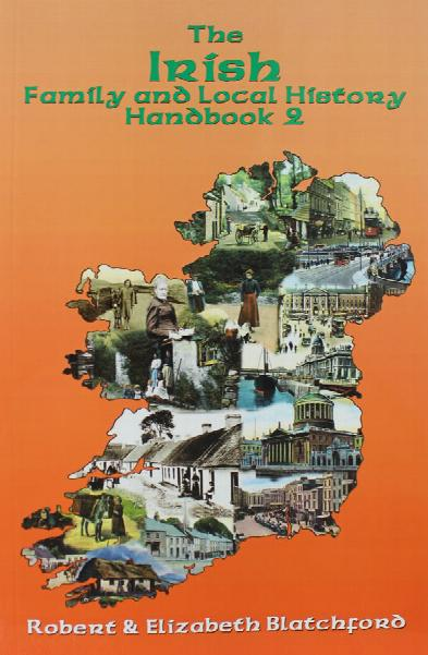 The Irish Family and Local History Handbook 2nd Edition