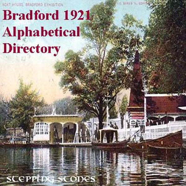 Yorkshire, Bradford 1921 Alphabetical Named Directory