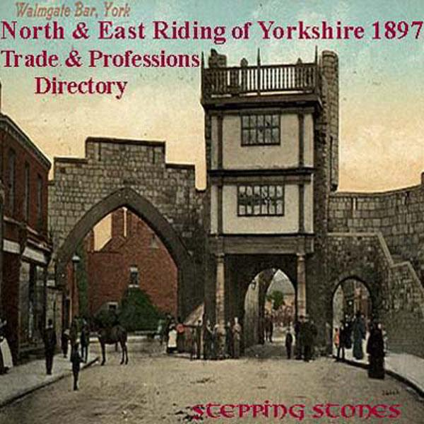 Yorkshire, North & East Riding 1897 Trade Directory