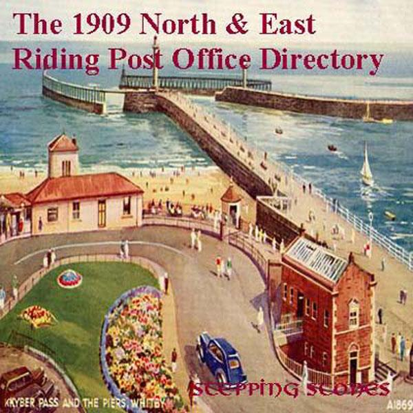 Yorkshire, North & East Riding 1909 Post Office Directory
