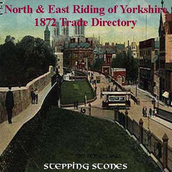 Yorkshire, North & East Yorkshire 1872 Trade Directory