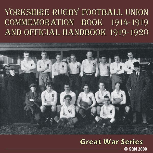 Yorkshire Rugby Football Union Commemoration Book 1914-1919  and Official Handbook 1919-1920