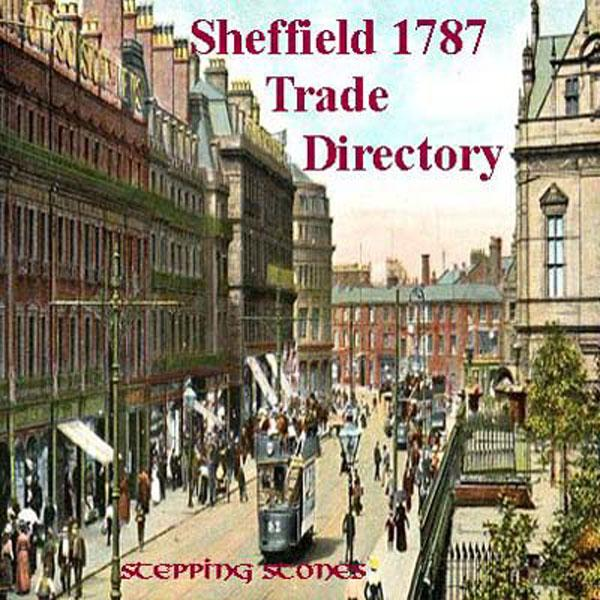 Yorkshire, Sheffield 1787 Trade Directory