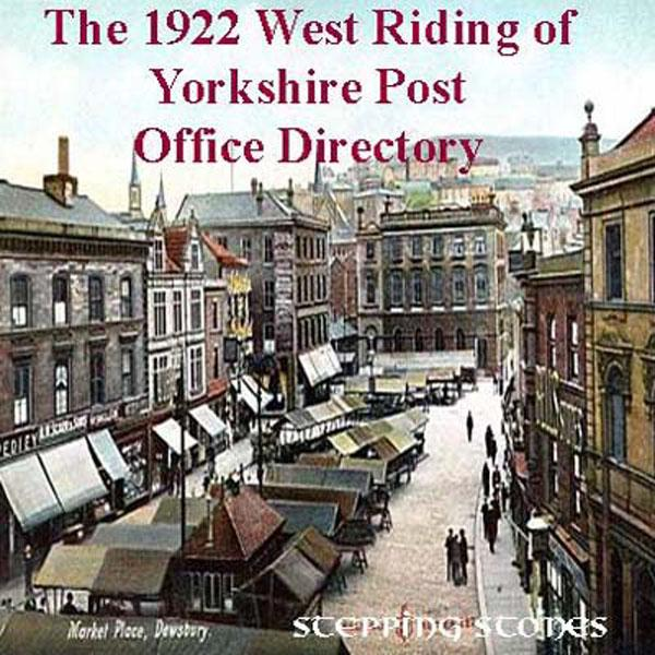 Yorkshire, West Riding 1922 Post Office Directory