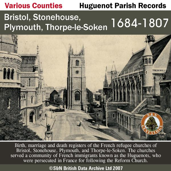 More info about Bristol, Stonehouse, Plymouth, and Thorpe-le-Soken, Huguenot Society of London Parish Registers 1684-1807