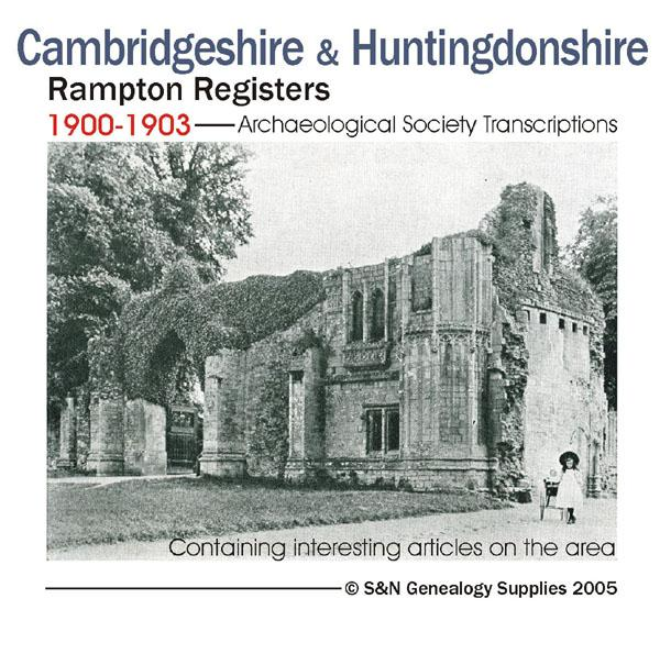 More info about Cambridgeshire & Huntingdonshire, Rampton Registers 1900-1903 - Archaeological Society Transcriptions
