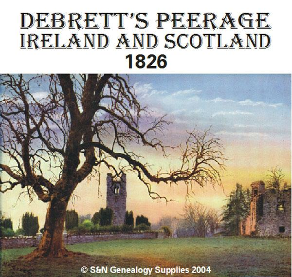 More info about Debretts' Peerage of Ireland and Scotland 1826 (Membership Gift CD)