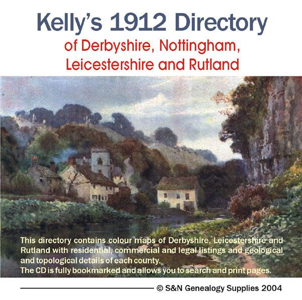 More info about Derbyshire, Nottinghamshire, Leicestershire and Rutland 1912 Kelly's Directory