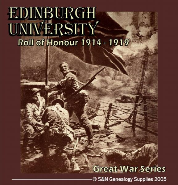 More info about Edinburgh University - Roll of Honour 1914 - 1919