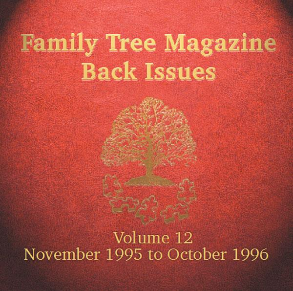 More info about Family Tree Magazine Back Issues On CD - Volume 12 November 1995 to October 1996